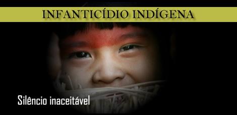 Campanha contra o infanticídio indígena