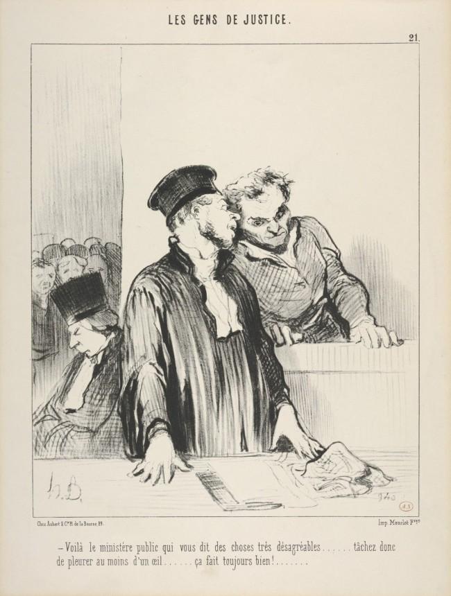 """""""Pois é, o Ministério Público disse coisas muito desagradáveis a seu respeito.. Seria o caso de deixar cair ao menos uma lágrima do olho. Isso faria bem..."""" (Daumier - 1845 - """"Le Gens de Justice"""")"""