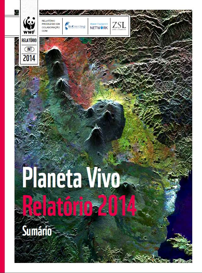 Relatório Planeta Vivo 2014 - WWF