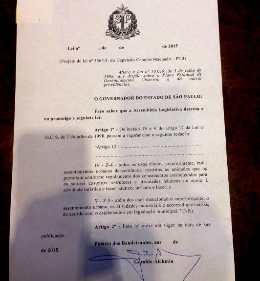 Projeto de Lei 356/2014, de autoria do deputado Campos Machado, que trata do Plano Estadual do Gerenciamento Costeiro.